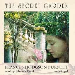 The Secret Garden (by Frances Hodgson Burnett) (UNABRIDGED AUDIOBOOK)