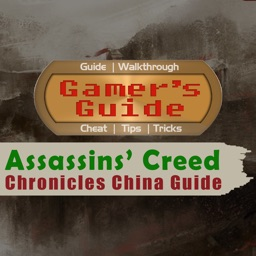 Gamer's Guide for Assassins Creed Chronicles China