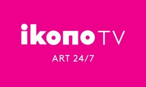 ikonoTV  - art video and live stream