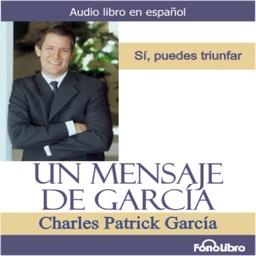 Un Mensaje de García - Audiolibro