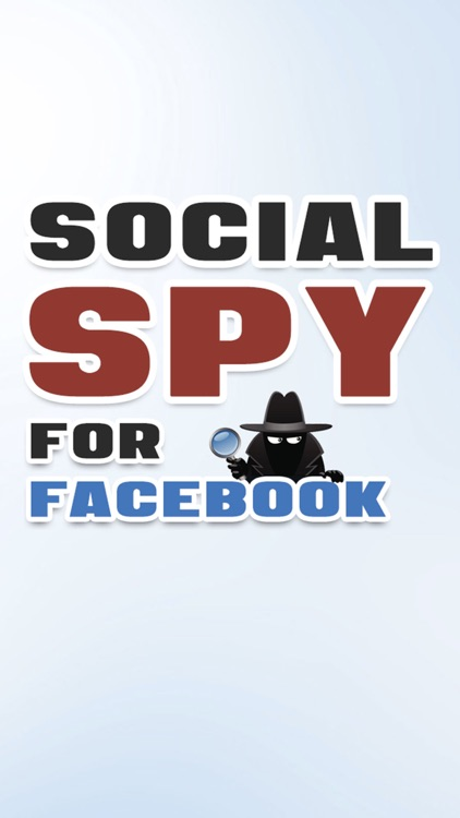 SOCIAL SPY PRO FOR FACEBOOK, CONTROL YOUR ACCOUNT