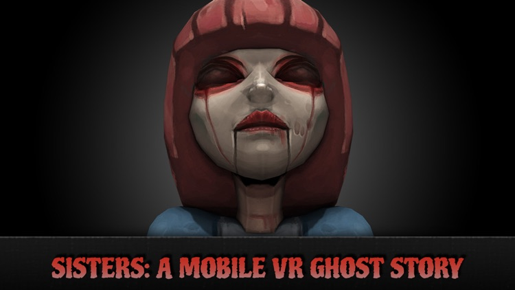 Sisters: A Virtual Reality Ghost Story screenshot-4