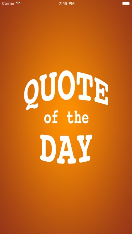Quote of the Day Famous Inspiring and Memorable Quotes