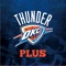 Thunder Plus gives you the backstage access to your favorite Oklahoma City players