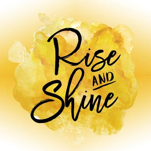 #RiseANDShine