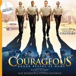 Courageous (by Randy Alcorn, et al.)