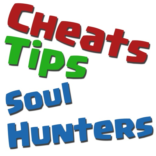 Cheats Tips For Soul Hunters