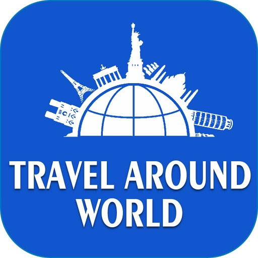 Travel Around the World -  Get Ready to Enjoy the Trip