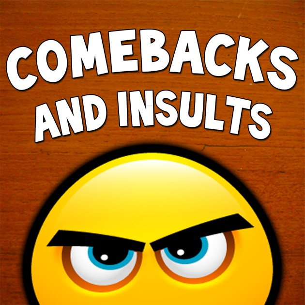 comebacks and insults on the app store