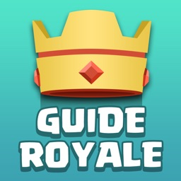 Free Guide for Clash Royale - Tactics, Strategies, Videos and Decks