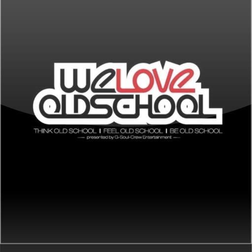 WE LOVE OLD SCHOOL