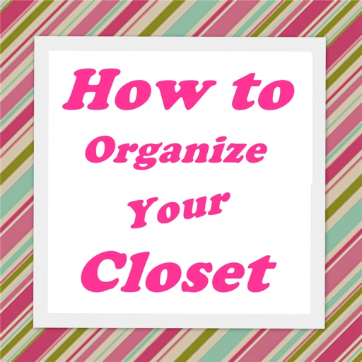 Organizing Closet Guide-Hollywood Design and Style