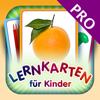 Flashcards for Kids in German PRO - Lernkarten für Kinder
