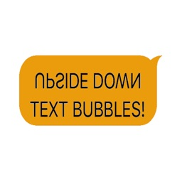 Upside Down Text Bubbles