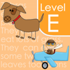 1st Grade - Guided Reading Level E: School Version