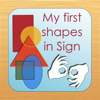 My First Shapes in Sign