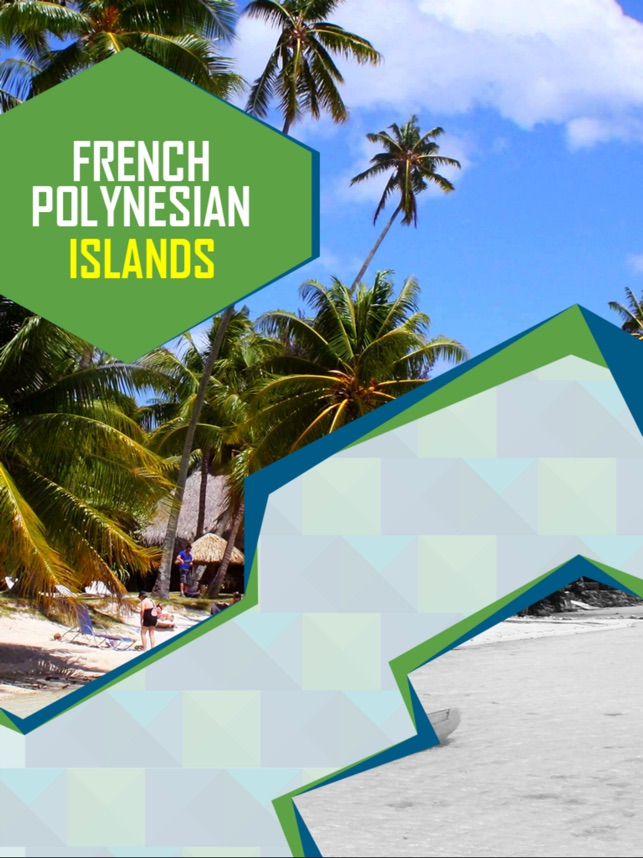 French Polynesian Islands Travel Guide on