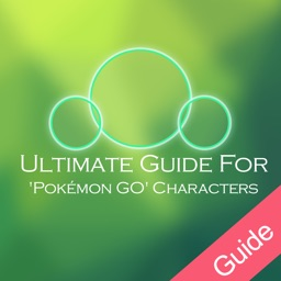 Ultimate Guide For Pokémon GO Characters