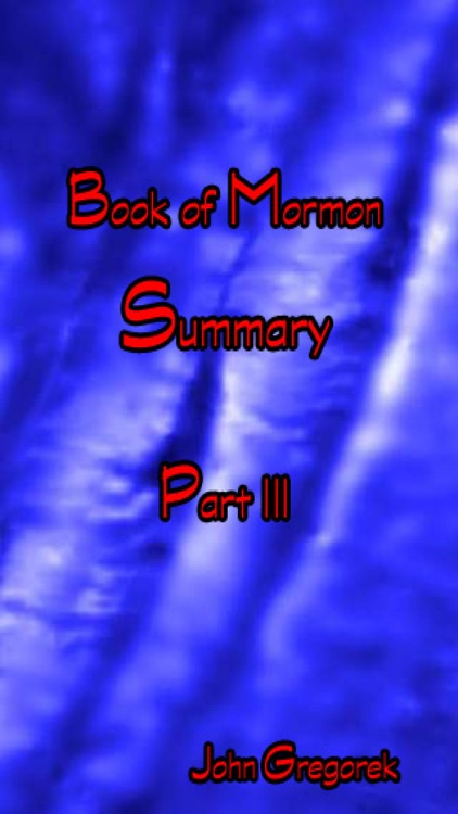 Summary Book of Mormon (part III)