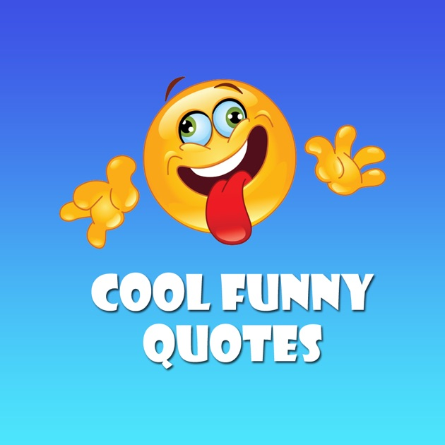 Cool Funny Quotes on the App Store