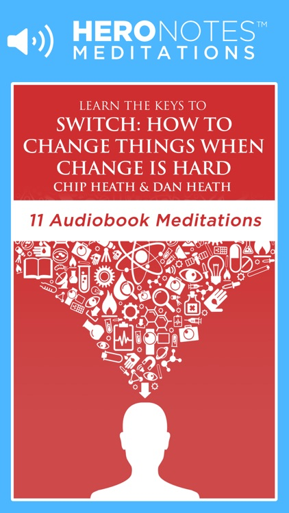 Switch by Chip & Dan Heath Meditations Audiobook