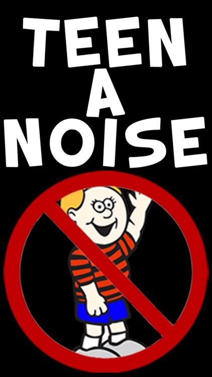 Teen-A-Noise screenshot-4