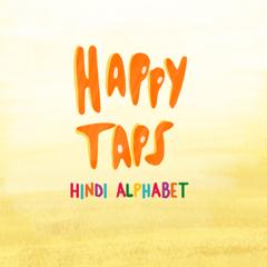 Happy Taps Hindi: Kids learn Alphabet - Easy & Fun