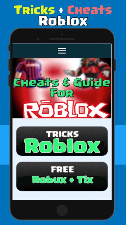 Free Cheats For Roblox Free Robux Guide Free Iphone - Robux Cheats For Roblox Free Robux By Morad Kassaoui