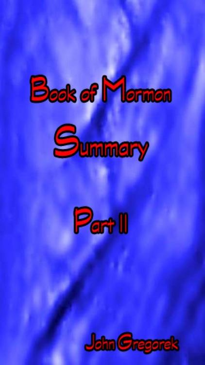 Summary Book of Mormon (part II)