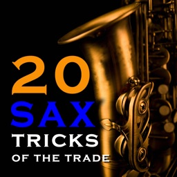 20 Saxophone Tricks of the Trade