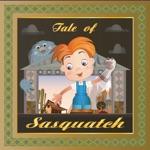 Tale of Sasquatch