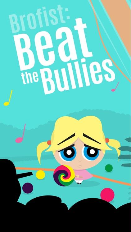 Brofist: Beat the Bullies