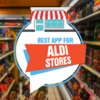 Best App for Aldi Stores Reviews