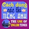 Cách dùng các thì tiếng Anh