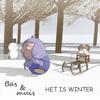 Bas en muis, Het is winter