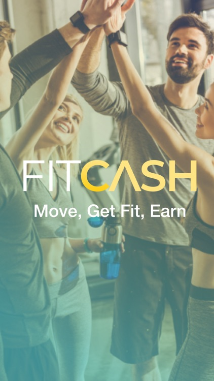FITCASH: Move, Get Fit & Earn!