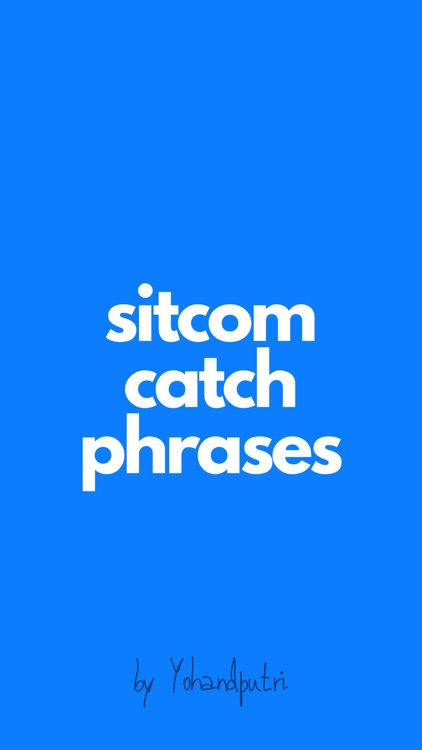Sitcom Catch Phrases