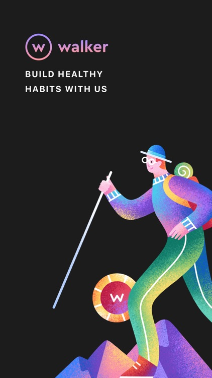 Walker: Build Healthy Habits