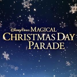 Disney Parks Christmas Day Parade Playlist