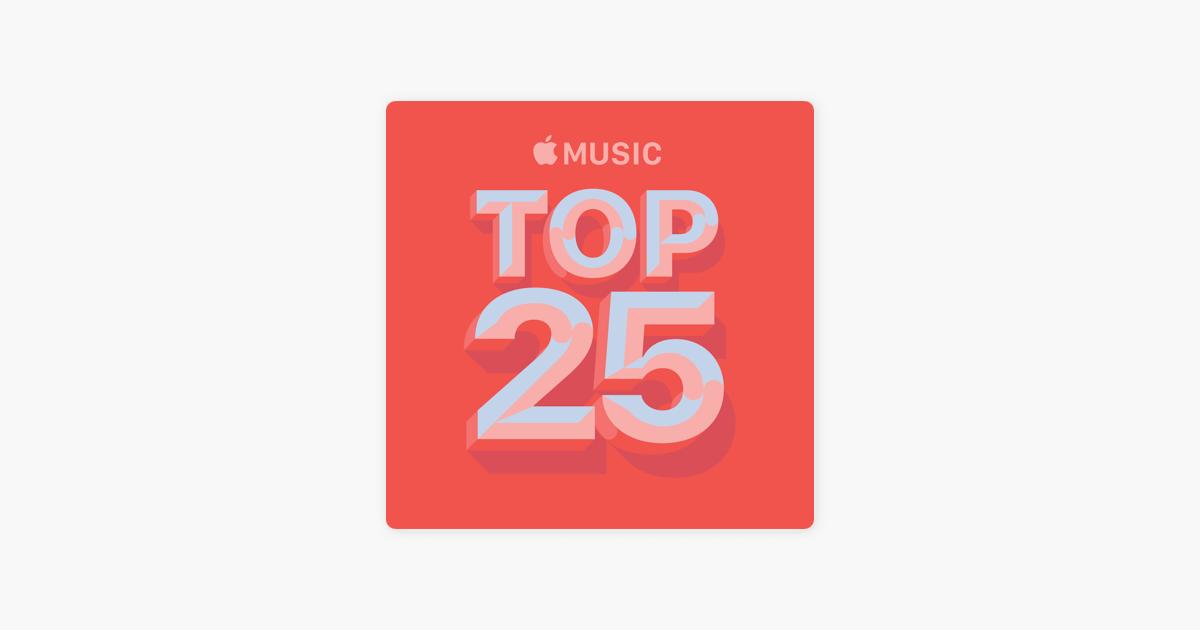 Apple Music Top 25 By Radio City On Apple Music