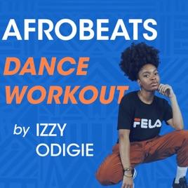 Afrobeats Dance Workout by OkayAfrica on Apple Music