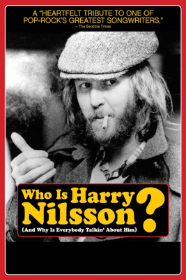 Who Is Harry Nilsson (And Why Is Everybody Talkin' About Him?) - John Scheinfeld