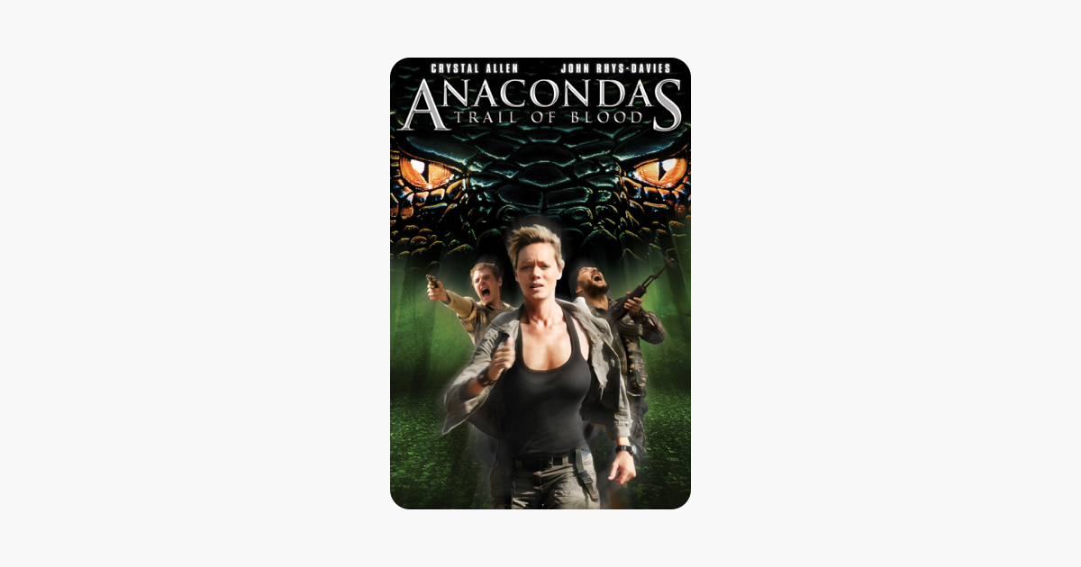anaconda 4 trail of blood full movie in english