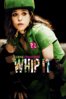 Whip It - Drew Barrymore