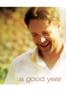 A Good Year - Ridley Scott