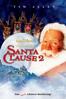 Santa Clause 2: Eine noch schönere Bescherung - Michael Lembeck