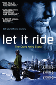 Let It Ride: The Craig Kelly Story