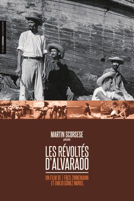 Fred Zinnemann & Emilio Gómez Muriel - Les révoltés d'Alvarado illustration