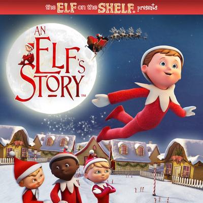 An Elf's Story - The Elf on the Shelf: An Elf's Story