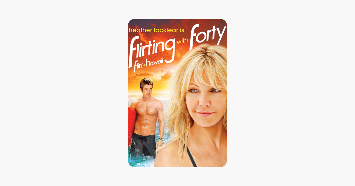 flirting with forty film streaming live streaming